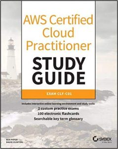AWS Certified Cloud Practitioner Study Guide: CLF-C01 Exam book